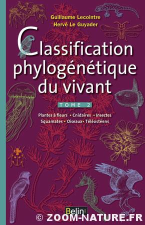 Classification phylogénétique du vivant. Tome II