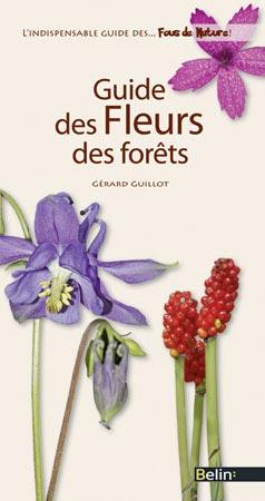 Guide des Fleurs des Fôrets