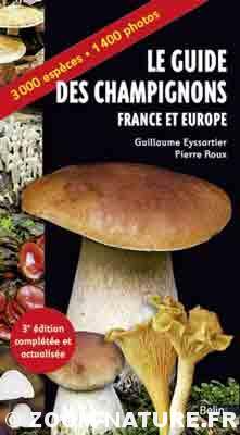 Le guide des champignons – France et Europe – 3e édition